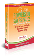 Business Goddess' Guide to Creating Powerful Sales Pages with Ease, Authenticity, and Heart
