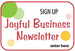 Joyful Business Newsletter Signup
